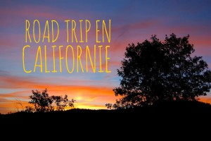 road trip en californie