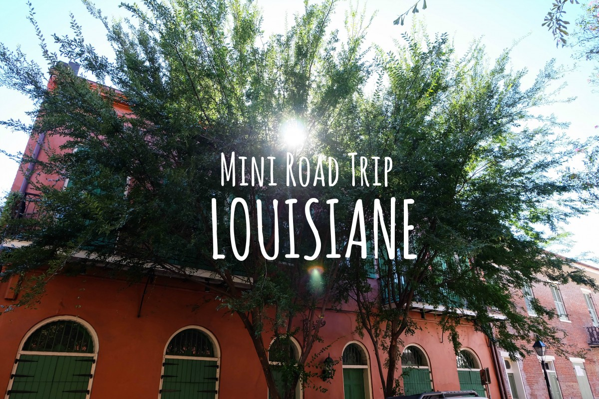 road trip Louisiane